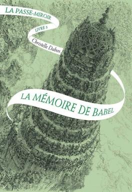 la-passe-miroir,-livre-3---la-memoire-de-babel-923857-264-432