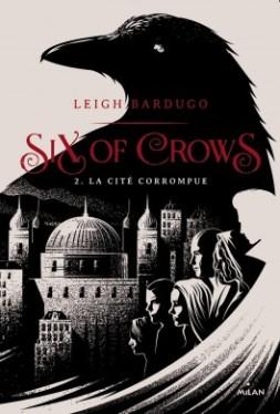 six-of-crows-tome-2-la-cite-corrompue-912730-264-432