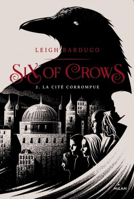 six-of-crows-tome-2-la-cite-corrompue-912730-264-432