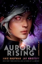 Aurora Rising - Jay Kristoff & Amie Kaufman
