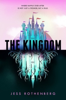 The kingdom - Jess Rothenberg